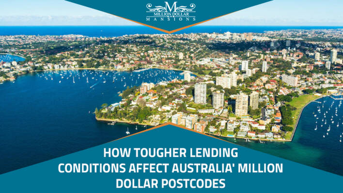 How Tougher Lending Conditions Affect Australia's Million Dollar Postcodes