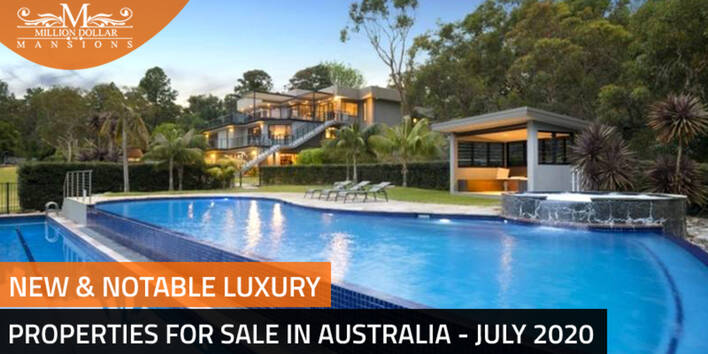 New And Notable Luxury Properties for Sale in Australia - June 2020