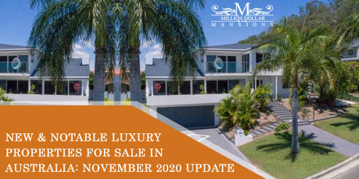 New And Notable Luxury Properties for Sale in Australia: November 2020 Update