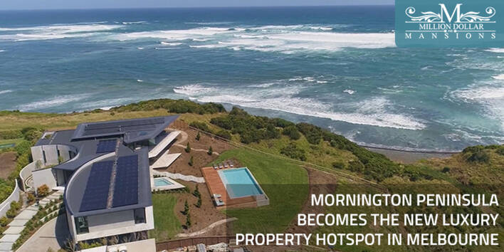 Mornington Peninsula Becomes the New Luxury Property Hotspot in Melbourne