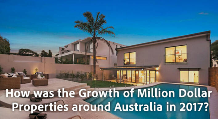 How was the Growth of Million Dollar Properties around Australia in 2017?